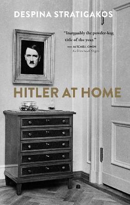 Hitler at Home (Paperback)
