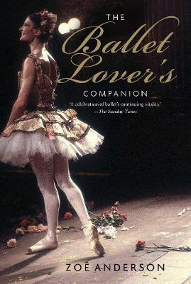 The Ballet Lover's Companion (Paperback)