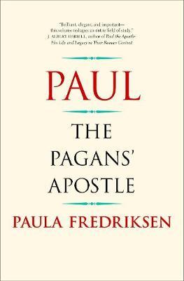 Paul: The Pagans' Apostle (Hardback)