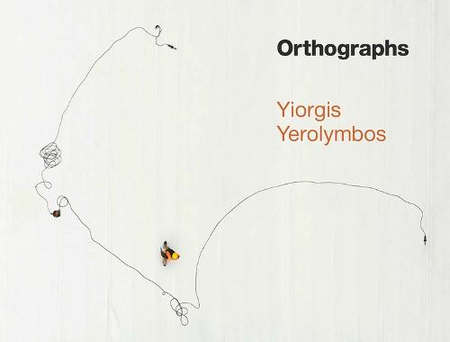 Orthographs: The Stavros Niarchos Foundation Cultural Center (Hardback)