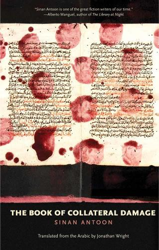 The Book of Collateral Damage - The Margellos World Republic of Letters (Hardback)