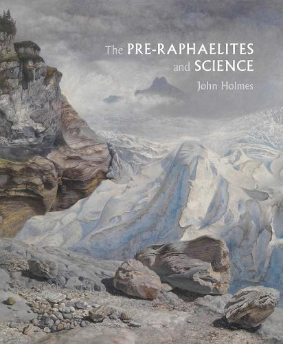 The Pre-Raphaelites and Science (Hardback)