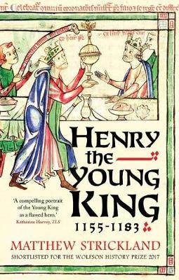 Henry the Young King, 1155-1183 (Paperback)