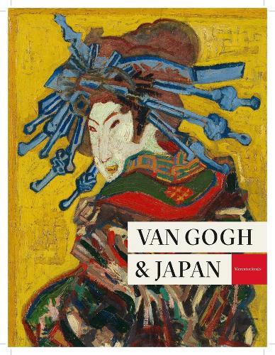 Van Gogh and Japan (Hardback)