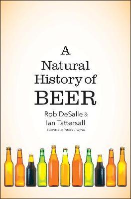 A Natural History of Beer (Hardback)