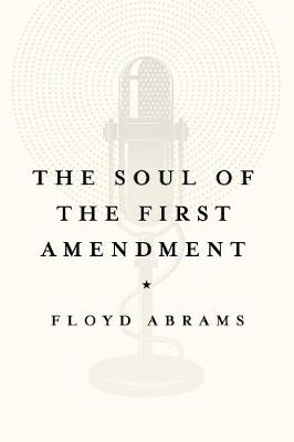 The Soul of the First Amendment (Paperback)