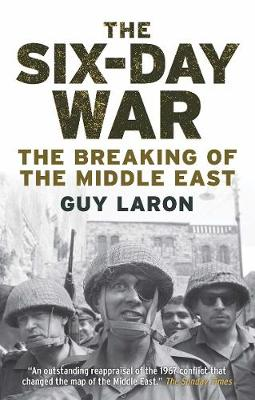 The Six-Day War: The Breaking of the Middle East (Paperback)