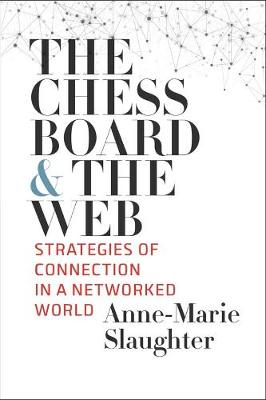 The Chessboard and the Web: Strategies of Connection in a Networked World (Paperback)
