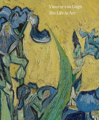 Vincent van Gogh: His Life in Art (Paperback)