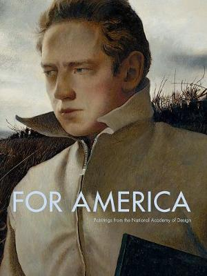 For America: Paintings from the National Academy of Design (Hardback)
