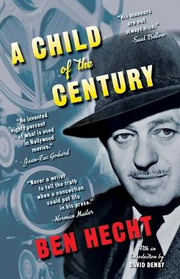 A Child of the Century (Paperback)