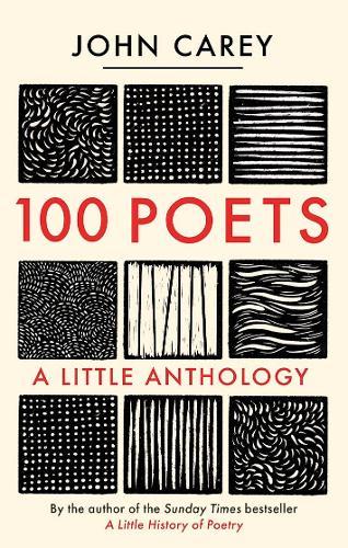 100 Poets: A Little Anthology (Hardback)