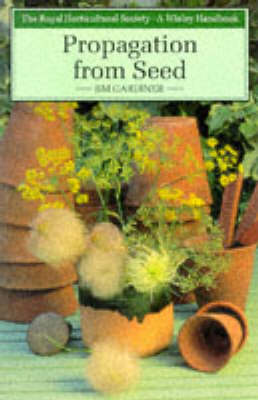 Propagation from Seed - Wisley Handbooks (Paperback)