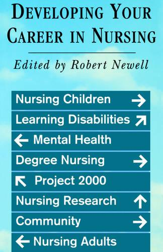 Developing Your Career in Nursing (Paperback)