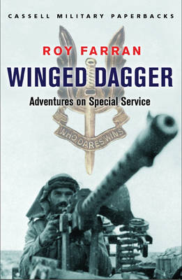 Winged Dagger: Adventures on Special Service - Cassell Military Paperbacks (Paperback)