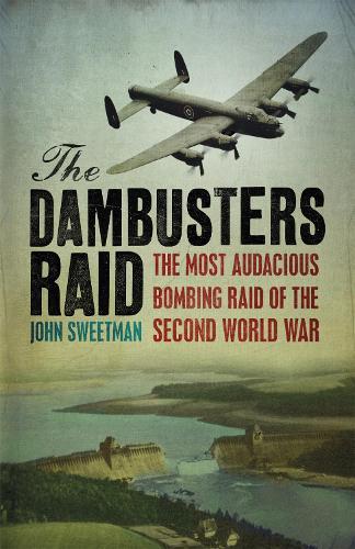 The Dambusters Raid - Cassell Military Paperbacks (Paperback)