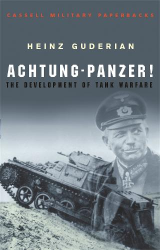 Achtung Panzer! - Cassell Military Paperbacks (Paperback)