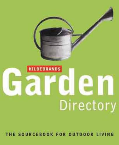 Hildebrand's inside out: A Sourcebook of Outdoor Living (Hardback)