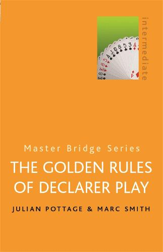 The Golden Rules Of Declarer Play - Master Bridge (Paperback)