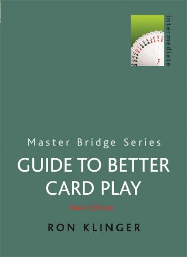 Guide to Better Card Play - Master Bridge (Paperback)
