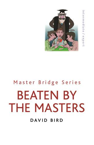 Beaten By The Masters - Master Bridge (Paperback)