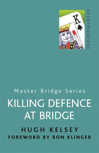 Killing Defence At Bridge - Master Bridge (Paperback)