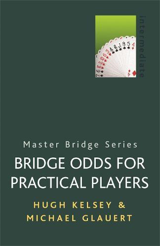 Bridge Odds for Practical Players - Master Bridge (Paperback)