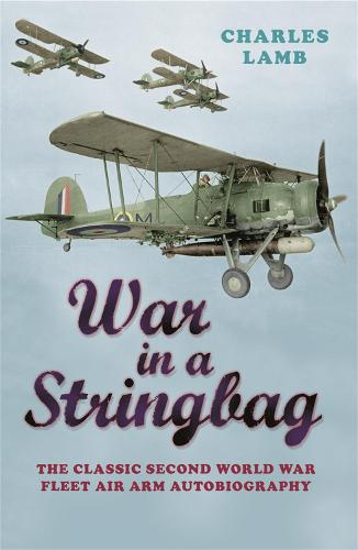 War In A Stringbag - Cassell Military Paperbacks (Paperback)