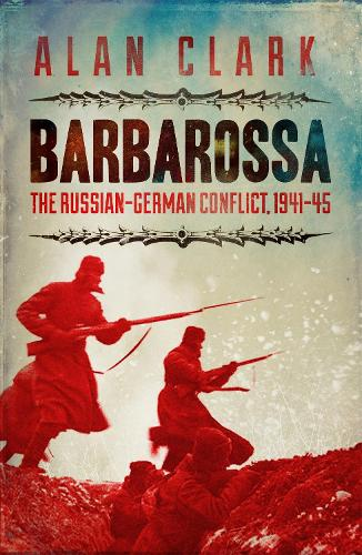Barbarossa: The Russian German Conflict (Paperback)