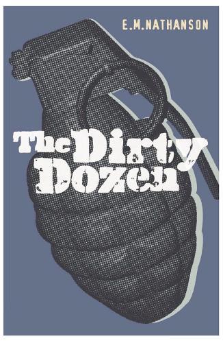 The Dirty Dozen - Cassell Military Paperbacks (Paperback)