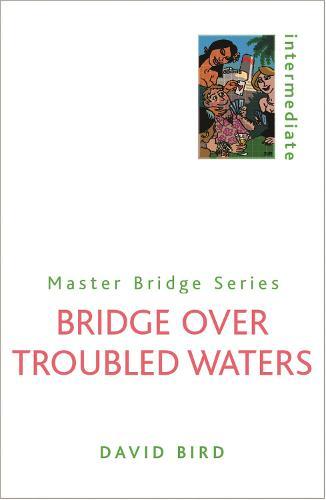 Bridge Over Troubled Waters - Master Bridge (Paperback)