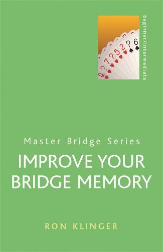 Improve Your Bridge Memory - Master Bridge (Paperback)