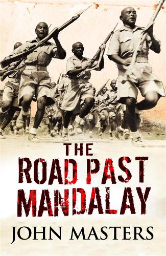 The Road Past Mandalay - W&N Military (Paperback)