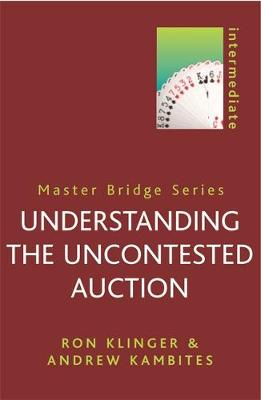 Understanding the Uncontested Auction - Master Bridge (Paperback)