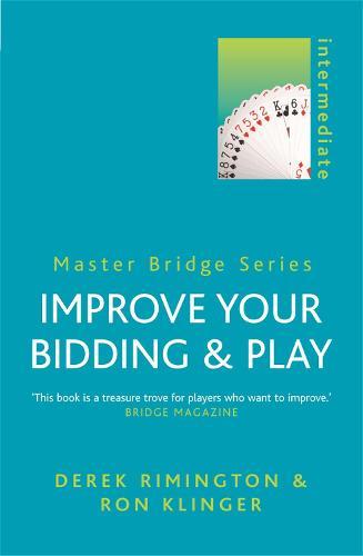 Improve Your Bidding and Play - Master Bridge (Paperback)