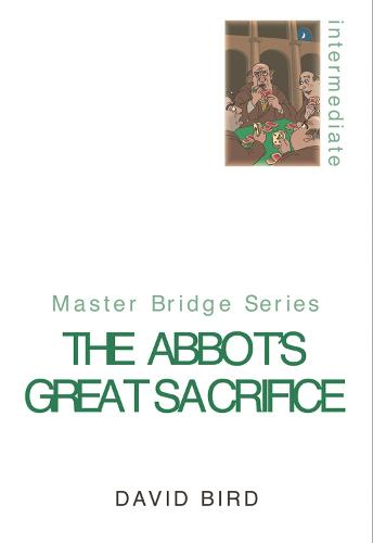 The Abbot's Great Sacrifice - Master Bridge (Paperback)