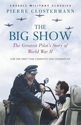 The Big Show - Cassell Military Paperbacks (Paperback)