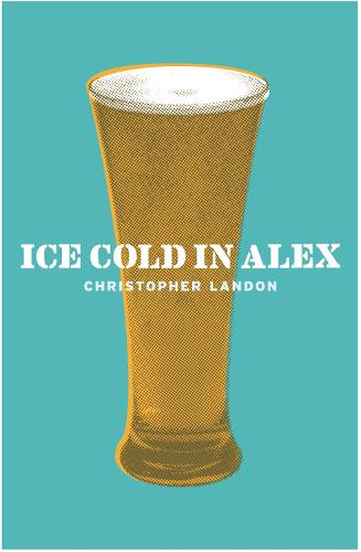 Ice-Cold in Alex - Cassell Military Paperbacks (Paperback)