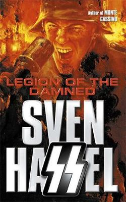 Legion of the Damned - Sven Hassel War Classics (Paperback)