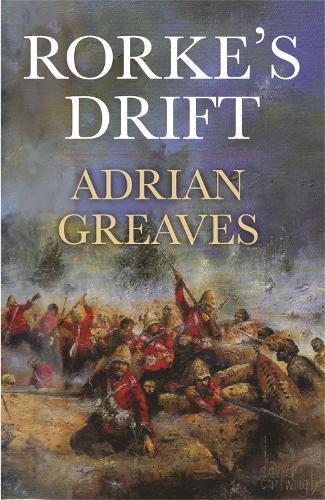 Rorke's Drift - Cassell Military Paperbacks (Paperback)