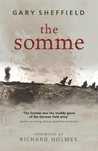 The Somme: A New History - Cassell Military Paperbacks (Paperback)