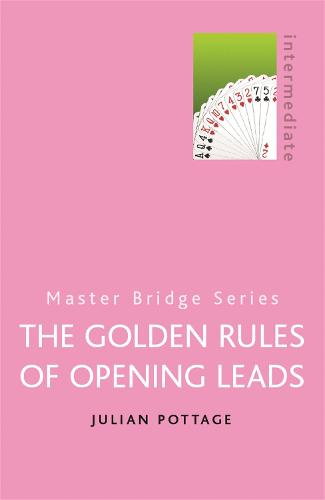 The Golden Rules of Opening Leads - Master Bridge (Paperback)