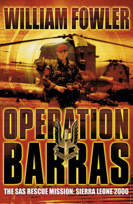 Operation Barras: The SAS Rescue Mission Sierra Leone 2000 (Paperback)