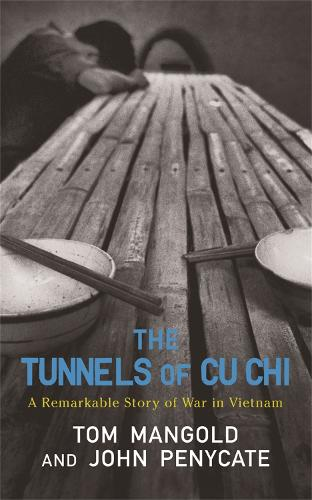 The Tunnels of Cu Chi: A Remarkable Story of War (Paperback)