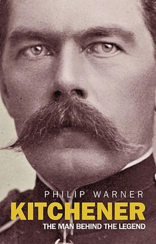 Kitchener: The Man Behind the Legend (Paperback)