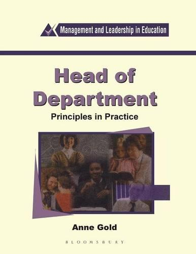 Head of Department: Principles in Practice - Management & Leadership in Education S. (Paperback)