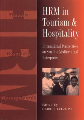 HRM in Tourism and Hospitality: International Perspecives on Small to Medium-sized Enterprises (Paperback)