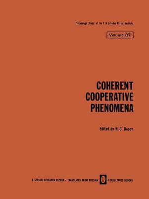 Coherent Cooperative Phenomena - The Lebedev Physics Institute Series 87 (Hardback)
