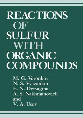 Reactions of Sulfur with Organic Compounds (Hardback)