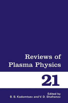 Reviews of Plasma Physics - Reviews of Plasma Physics 19 (Hardback)